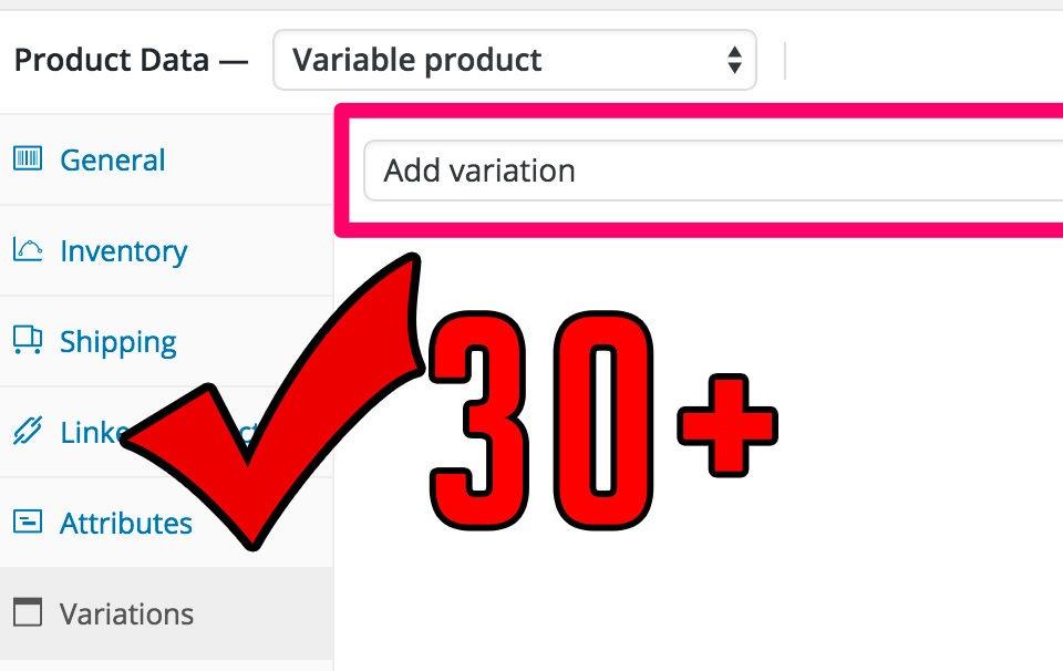 Woocommerce 30 variations